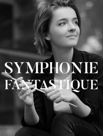 Symphonie Fantastique – Orchestre national d'Île-de-France