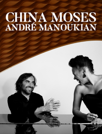 China Moses et André Manoukian
